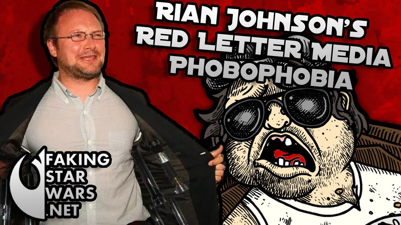 Rian Johnson Red Letter Media.Rian Johnson Develops Phobophobia Over Red Letter Media S
