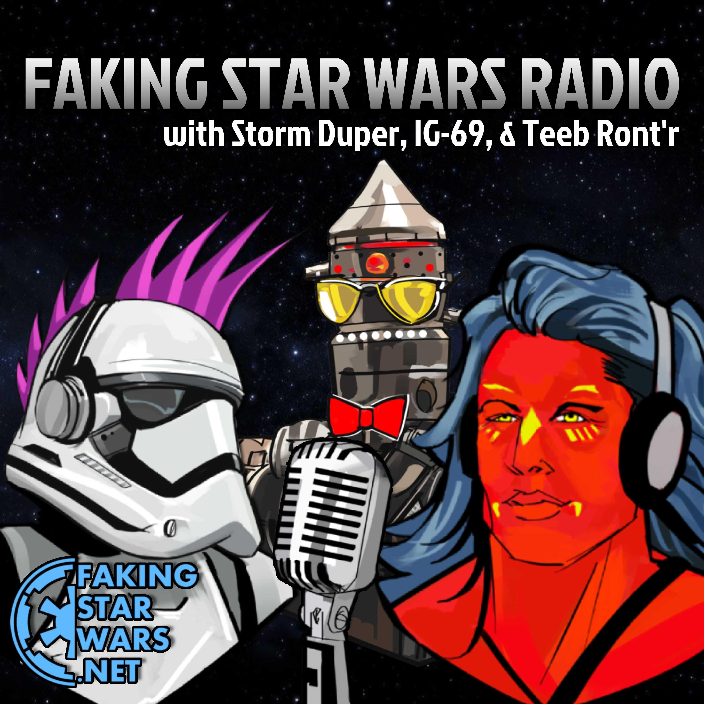 Faking Star Wars Radio | Listen via Stitcher for Podcasts