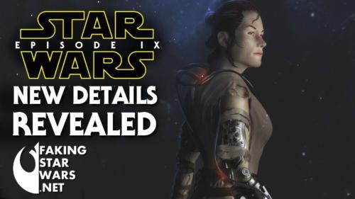 Leak From the Set of Star Wars Episode IX! - Faking Star Wars